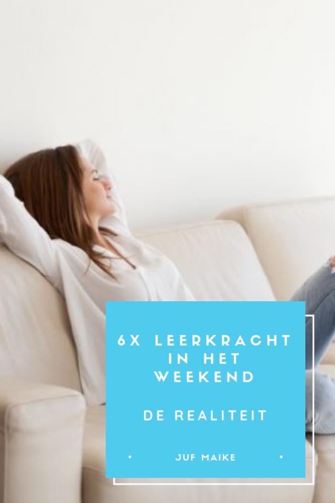 6x Leerkracht in het weekend, de realiteit