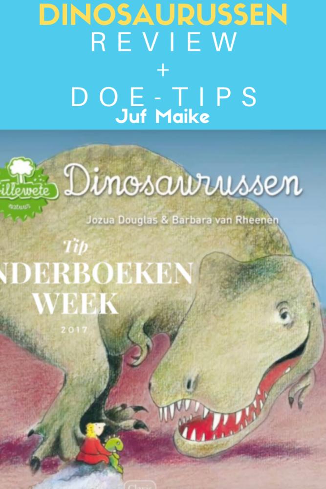Recensie Dinosaurussen door Jozua Douglas + doetips; Leuk bij Kinderboekenweek 2020 En toen?