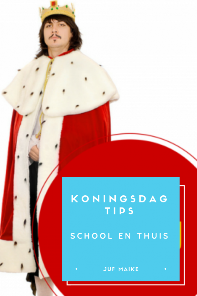 Koningsdag tips school en thuis