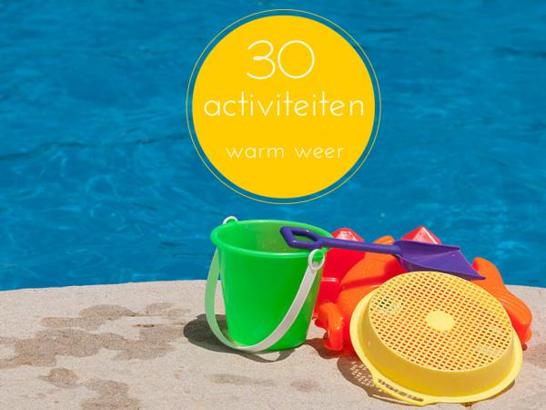 Favoriete 30 warm weer activiteiten buiten en binnen • Juf Maike - tips voor #ZT44