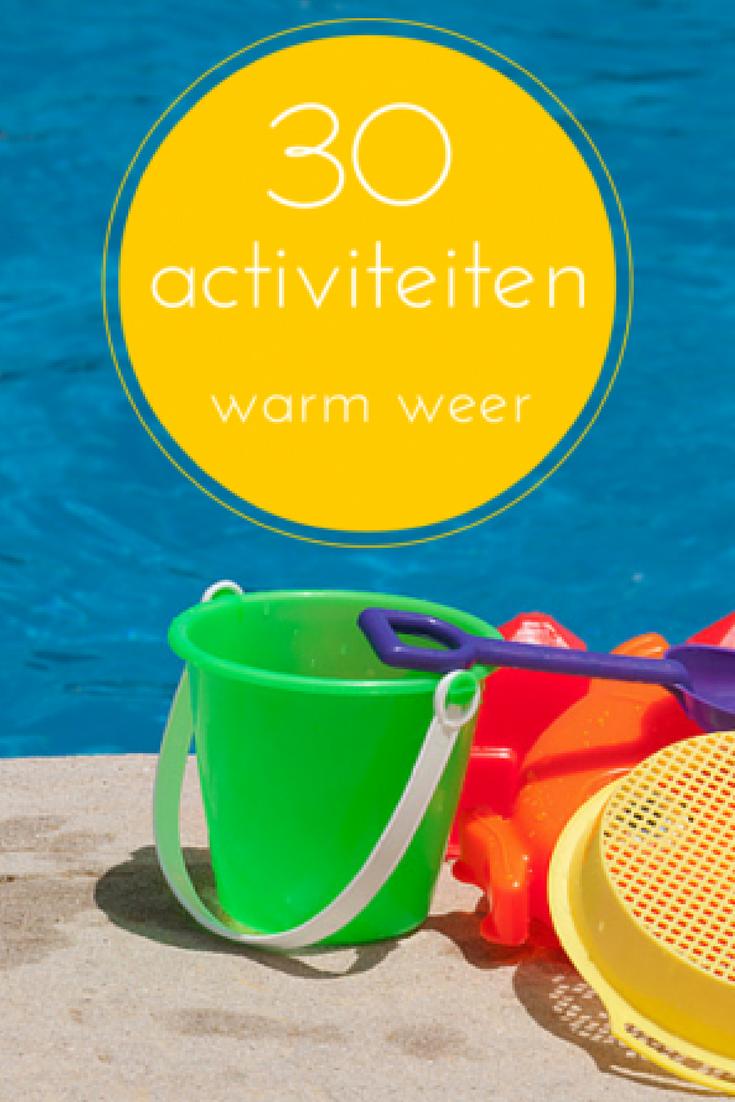 30 warm weer activiteiten buiten en binnen
