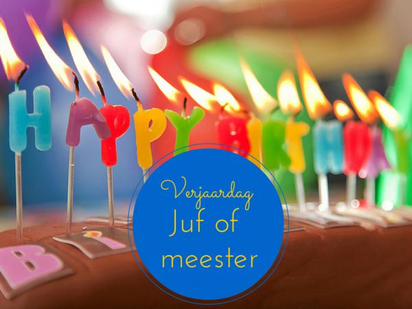Verjaardag juf of meester