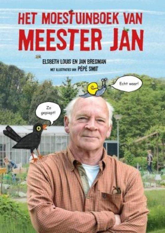 Het moestuinboek van meester Jan