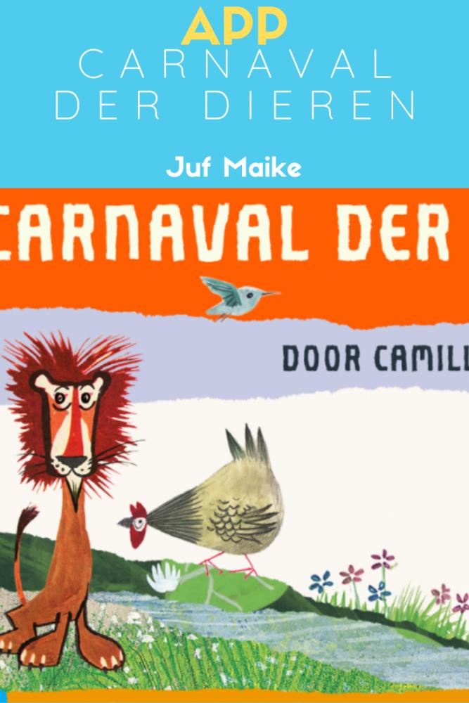Carnaval der dieren app voor groep 1 en 2 om meer met muziek te doen