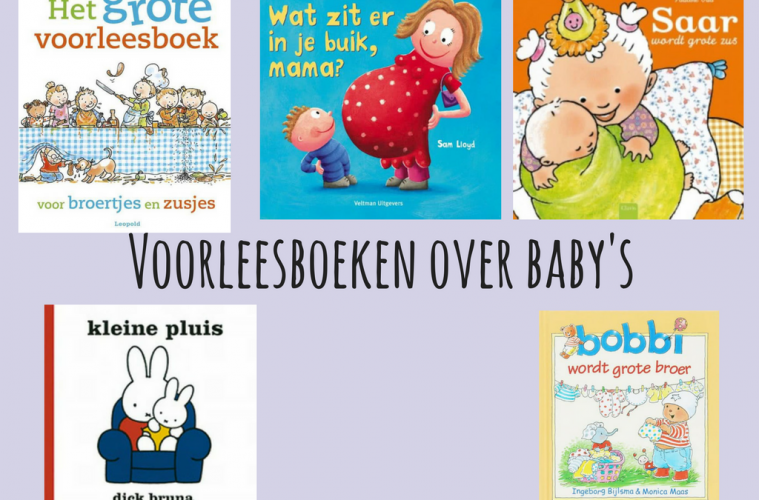 Beste Voorleesboeken over baby's • Juf Maike TU-91
