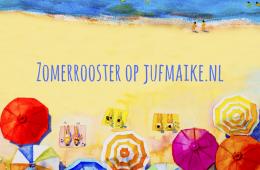 Zomerrooster op jufmaike.nl