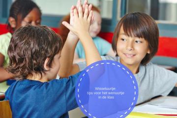 Wisseluurtje: tips voor het wenuurtje in de klas