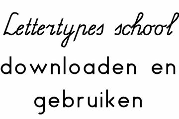Lettertypes school downloaden en gebruiken