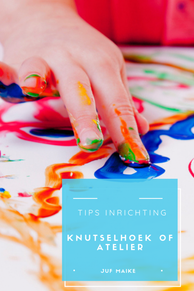 Tips inrichting knutselhoek of atelier