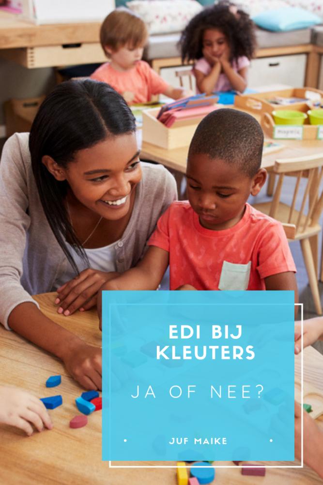EDI bij kleuters: ja of nee?