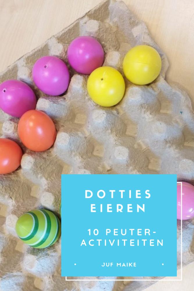 Dotties eieren, 10 peuteractiviteiten