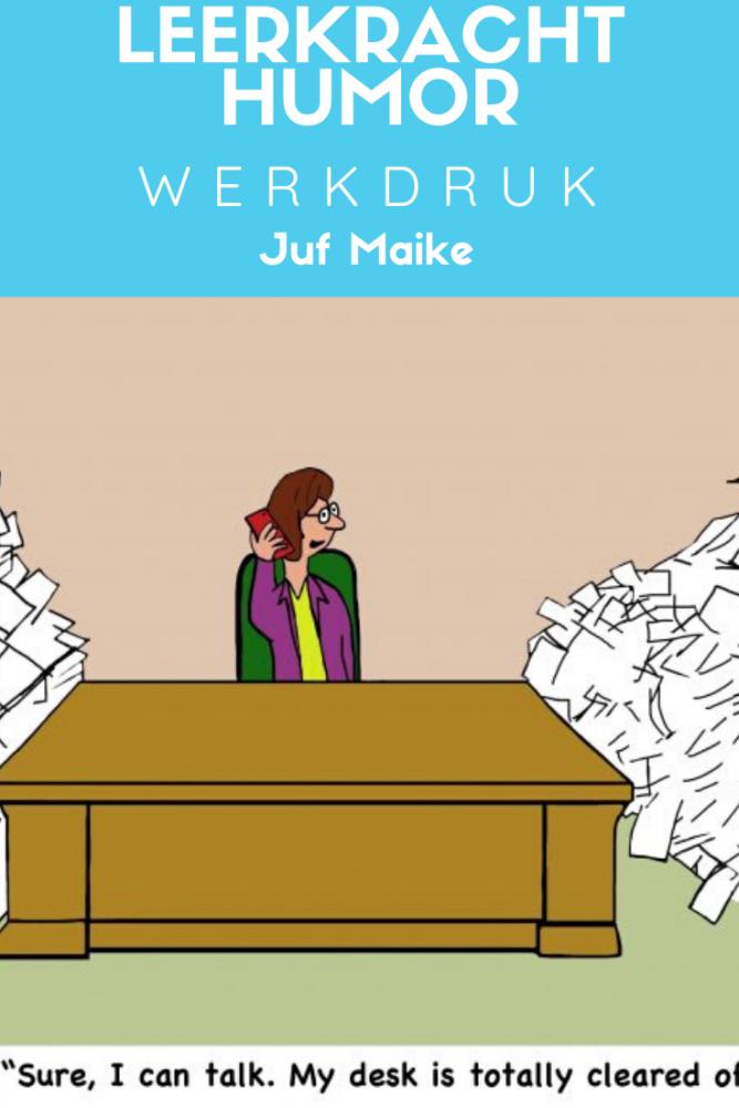 Leraren humor; Creëer je eigen werkdruk in 10 stappen