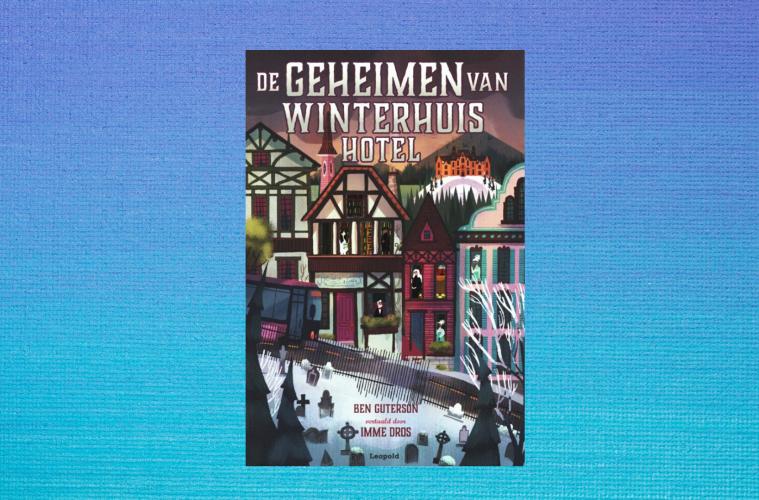 De geheimen van Winterhuis Hotel WIN