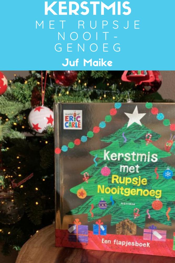 Kerstmis met Rupsje Nooitgenoeg; Kinderboek met flapjes geschreven door Eric Carle