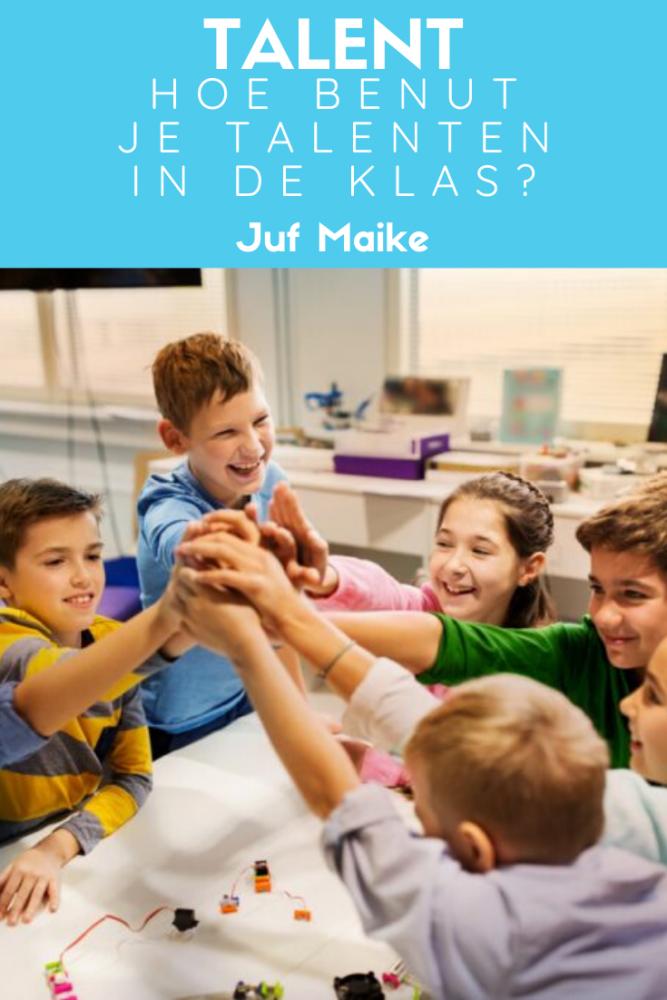 Talenten van kindern; Hoe benut je al het talent in de klas?