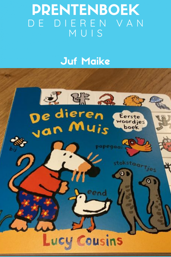 Prenteboek De dieren van Muis; Bekende en onbekende dieren