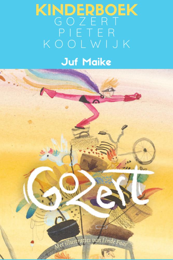 Kinderboek Gozert geschreven door Pieter Koolwijk