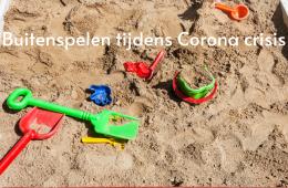 Buitenspelen tijdens Corona crisis