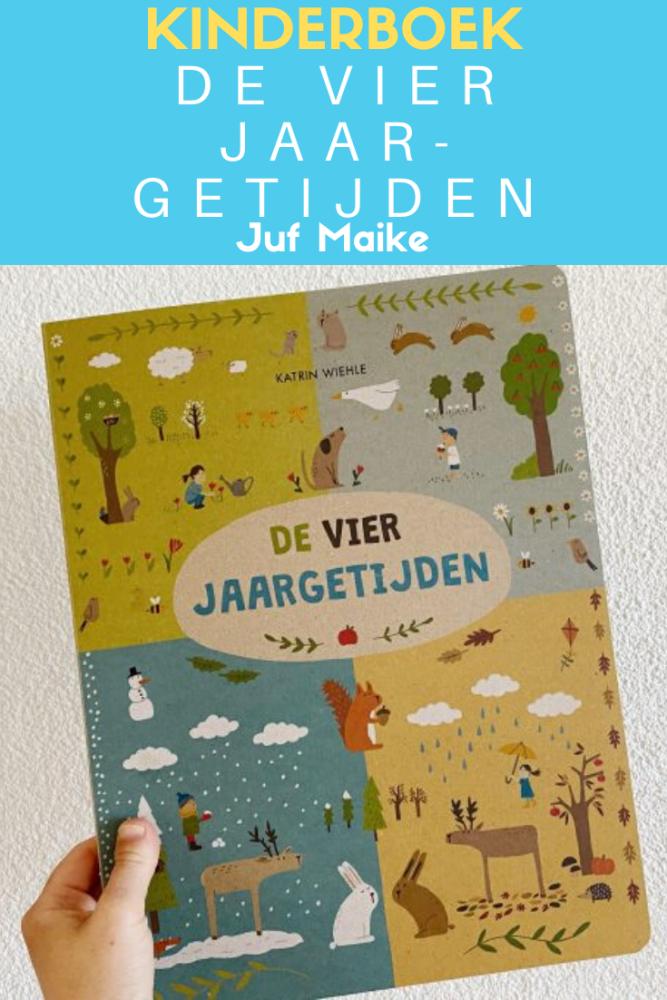 De vier jaargetijden; Een prentenboek voor kinderen over de seizoenen