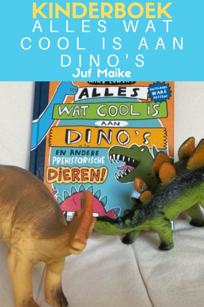 Alles wat cool is aan dino's; Leuk bij kinderboekenweek thema 2020 En toen?
