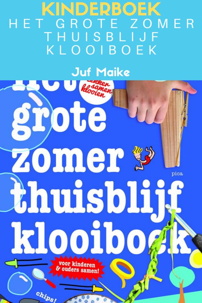Het grote zomerthuisblijfklooiboek recensie; vakantieboek voor kinderen en ouders